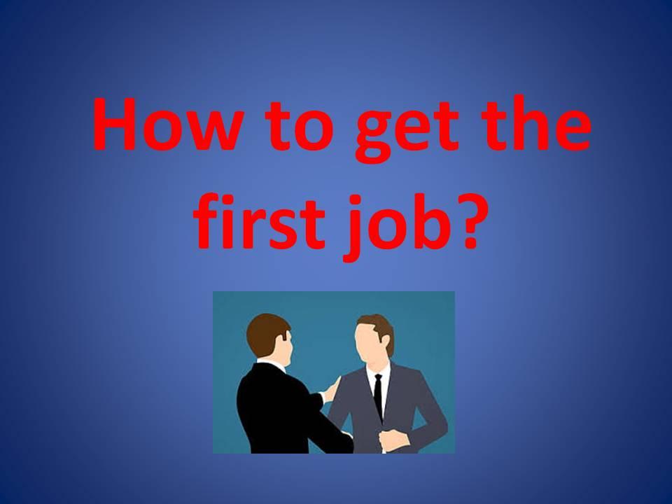Kako doći do prvog posla